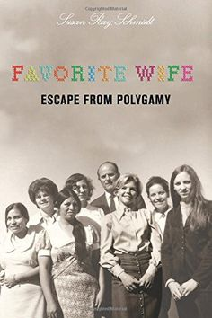 Favorite Wife: Escape From Polygamy by Susan Schmidt http://www.amazon.com/dp/1599214946/ref=cm_sw_r_pi_dp_c6Njwb0NER1A4
