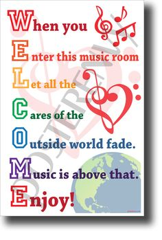 Welcome - When you enter this music room. - NEW Music Classroom Poster - Shop now for more unique music posters like this WELCOME classroom poster which is a PosterEnvy exc - Music Classroom Posters, Music Posters, Classroom Decor, School Classroom, Middle School Choir, High School, Choir Room, Music Bulletin Boards, Piano Teaching