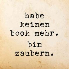 - Ostern I don't feel like it anymore. Words Quotes, Me Quotes, Funny Quotes, Sayings, German Quotes, Messages, Great Words, Just Smile, More Than Words