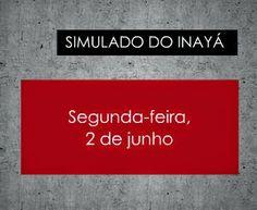 Blog do Inayá: Blog do Inayá: Escola Inayá aplica Simulado na próxima segunda-feira, 2 de junho