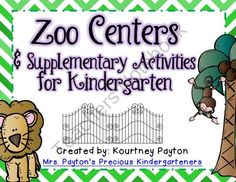 Zoo Centers & Supplementary Activities for Kindergarten from MrsPayton on TeachersNotebook.com (65 pages)  - This 65 page pack is full of activities to get your students excited about the zoo!