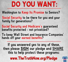 "The election is just around the corner! SIGN and SHARE the pledge to help protect #SocialSecurity and #Medicare. Click the link below to sign the pledge: www.TheTruthNow.org/pledge"" ?"
