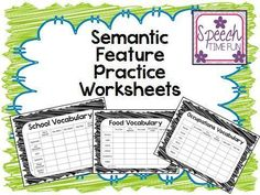 Speech Time Fun: Semantic Feature Practice Worksheets