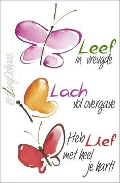 #leef #lach #liefde #spreuken