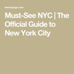 Must-See NYC | The Official Guide to New York City