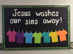 Jesus washes our sins away - Sunday school bulletin board                                                                                                                                                     More