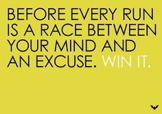 Before every run is a race. Win it.