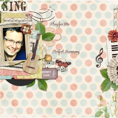 Layout using {Perfect Harmony} Digital Scrapbook Kit by Digilicious Design available at Sweet Shoppe Designs http://www.sweetshoppedesigns.com/sweetshoppe/product.php?productid=28843&page=10 #digiscrap #digitalscrapbooking #digiliciousdesign #perfectharmony