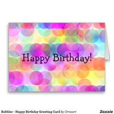 Bubbles - Happy Birthday Greeting Card