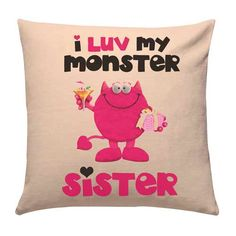 Love Monster Sister Cushion Show your sister your love by gifting this funky cushion and surprise her on the special occasion of rakhi and bring smile on her face.