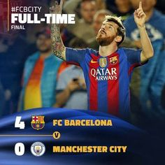 [FULL TIME | FINAL]  🔥 FC Barcelona vs Manchester City (4-0) ⚽ Goals: Messi (17' | 61' | 69'), Neymar (89')  #UEFA #Champion #League #Barcenona #ManCity #makeitfour  get the most latest result and football match at MQQ88>>>goo.gl/UR6MSy
