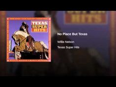"""No Place But Texas"" by Willie Nelson Texas Music, Willie Nelson, Songs, Places, Youtube, Song Books, Youtubers, Youtube Movies, Lugares"