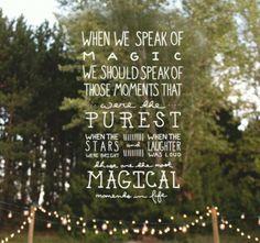 We Believe In Magic Inspirierend Wahre Worte Weisheiten Schone Worte Coole
