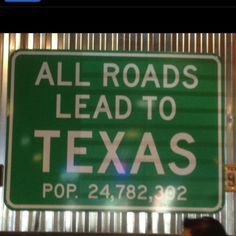 Yep.  They do.  And you can drive more than 1,500 miles around Texas and never once leave the state.