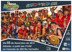Blog do Rio Vermelho, a voz do bairro: Paroano Sai Milhó na Varanda do SESI dia 05 dez 20...