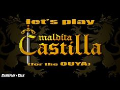 Let's Play Maldita Castilla for the Ouya - Good ending/1cc