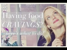 FOOD CRAVINGS! HOW TO BEAT THEM in 3 easy steps! - YouTube