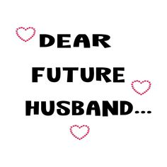 Check out this awesome 'Gift+For+Husband' design on Dear Future Husband, Gifts For Husband, Best Gifts, Logos, Awesome, Check, T Shirt, Design, Women