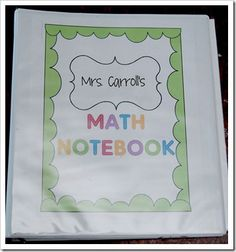 Math Notebook!  Includes step-by-step instructions on what is included in this binder.  Great ideas!