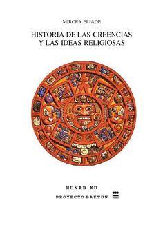 La Historia de las religiones  Un libro sobre el sincretismo que se presenta en las religiones y el desarrollo de las mismas