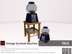 Vintage Gumball Machines are a classic. At 22769 ~ [bauwerk] you find them in four colors (blue, red, yellow and green). Each contains a tabled and untabeld version.