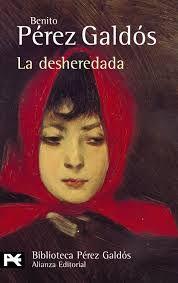 Pérez Galdós, Benito  - La desheredada