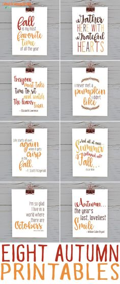 Eight great printable quotes for fall. Such a cute way to get into the season!