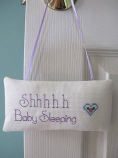 Cross stitched shhh baby sleeping door hanger for by TwoCraftyGrls