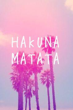 Hakuna Matata what a wonderful day...