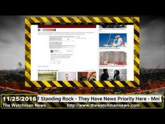 The Watchman News 11/25/2016 Army Corps Will Close anti-DAPL Protest Camp At Standing Rock By Dec 5 - YouTube