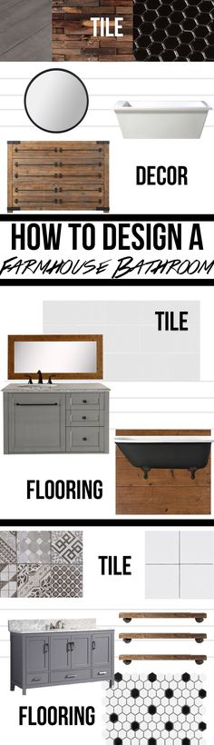 How to Design the Perfect Farmhouse Bathroom | 3 Ways - Cherished Bliss
