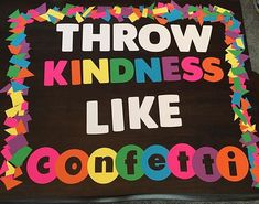 Kindness Bulletin Board- Throw Kindness back to school anti-bully school bulletin board sign p Bullying Bulletin Boards, Kindness Bulletin Board, Summer Bulletin Boards, Teacher Bulletin Boards, Bulletin Board Borders, Back To School Bulletin Boards, Preschool Bulletin Boards, Classroom Bulletin Boards, Classroom Decor