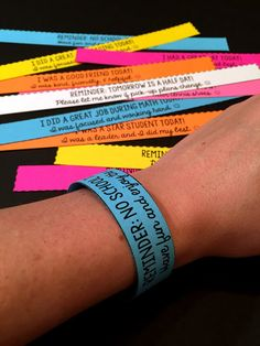 Reminder Bracelets & Positive Notes home are a SUPER easy and simple way to communicate with parents.