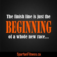 The finish line is just the BEGINNING of a whole new race... #fitness #motivation