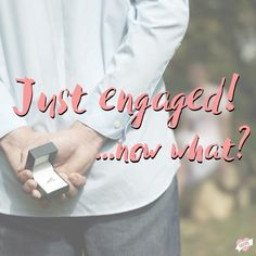 """We'd love to know the details of how you were just engaged! In return, we've created a step by step list of what to do after you say, """"yes!"""""""