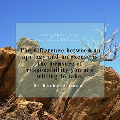 Taking responsibility is a gift to yourself as well as to the people around you. #DrBarbaraLouw #Wellness4Wholeness #Trauma