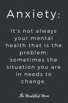 Anxiety: sometimes it's the situation that needs to change, not your mental health. - The Muddled Mum anxiety quotes Social Anxiety, Stress And Anxiety, Health Anxiety, Anxiety Help, Calming Anxiety, Motivational Quotes, Inspirational Quotes, Poe Quotes, Funny Quotes