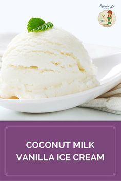 This creamy and delicious coconut milk vanilla ice cream is sure to become a…