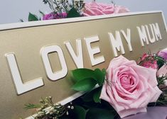 LOVE MY MUM Vintage Plaque – The Acrylic Master Office Door Signs, Slate Signs, Mothering Sunday, House Number Plaque, Mums The Word, House Signs, Door Plaques, Address Plaque, Business Signs