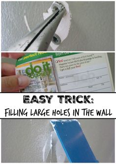 Easy trick for filling larger holes in your walls.