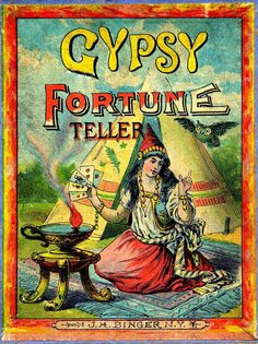Antique Graphic - Gypsy Fortune Teller - The Graphics Fairy fortune telling cards Vintage Gypsy, Vintage Circus, Vintage Images, Vintage Posters, Vintage Signs, Vintage Art, Vintage Style, Gypsy Fortune Teller, Gypsy Soul