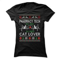 PHARMACY TECHNICIAN BY DAY - CAT LOVER BY NIGHT - #shirt ideas #sweatshirt hoodie. I WANT THIS => https://www.sunfrog.com/Names/PHARMACY-TECHNICIAN-BY-DAY--CAT-LOVER-BY-NIGHT-Ladies.html?68278