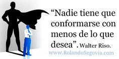 ¿Conformarte o no? He ahí el dilema! #NivelExtraordinario #OUTSTANDING # WalterRiso