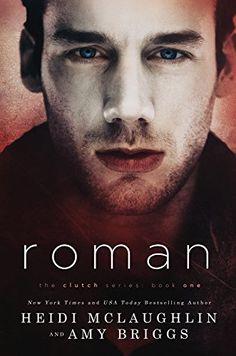 Roman (The Clutch Series Book 1) by Heidi McLaughlin https://www.amazon.com/dp/B07B5SK1NJ/ref=cm_sw_r_pi_dp_U_x_PRcbBbMBBX2T0