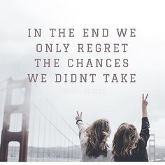 Take every chance you get Motivational Quotes, Inspirational Quotes, True Memes, Jet Plane, Parental Advisory, More Than Words, Awesome Things, Famous Quotes, Travel Quotes