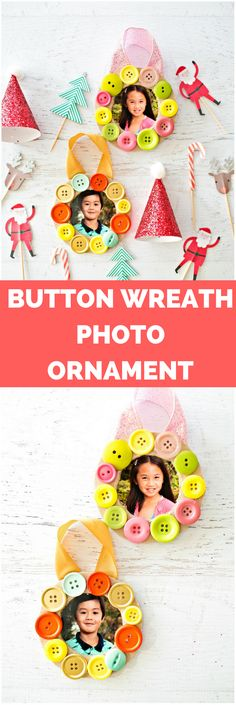 DIY Button Photo Wreath Ornament. Cute kids keepsake for the Christmas Tree. #ChristmasTree #diyornaments #buttoncrafts  #christmascrafts #christmascraft #buttonornaments