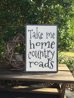 Take Me Home Country Roads song lyrics wall art by WoodfairySigns