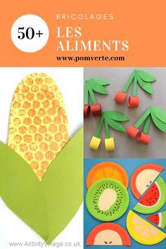Bricolages sur le thème de l'alimentation: fruits, légumes et groupe alimentaire.