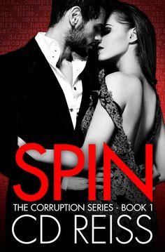 Spin (A Mafia Romance): Corruption Series #1 (The Corruption) - Kindle edition by CD Reiss. Romance Kindle eBooks @ Amazon.com.