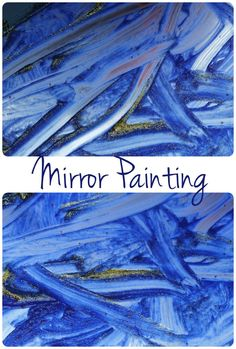 Glittery mirror painting - a sensory painting experience